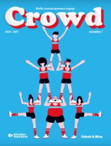 Crowd devient papier ! – Numéro 1