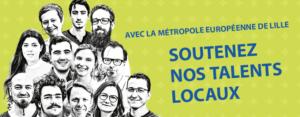 Lille Métropole : soutenez 10 talents du territoire