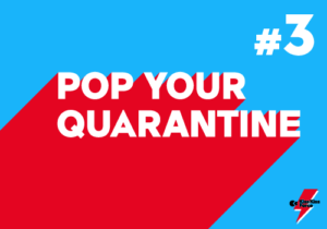 Pop your quarantine 3